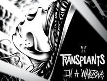 "New Transplants album, ""In A Warzone"" dropping on June 25"